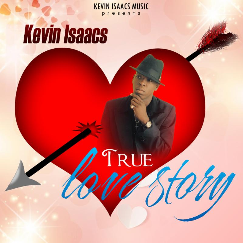 """KEVIN ISAACS (GREGORY'S SON) RELEASES NEW SINGLE """"TRUE LOVE STORY!"""""""