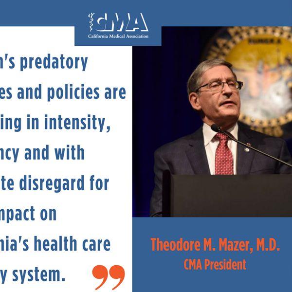 Theodore M. Mazer, M.D., CMA President