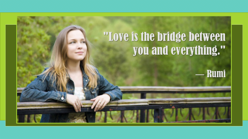 Love is the bridge