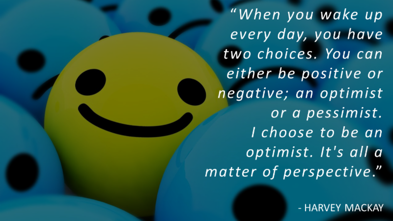 Choose a Positive Perspective