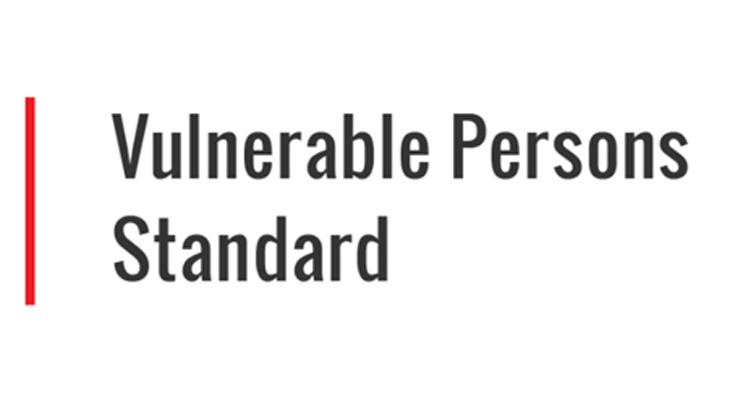 Vulnerable Persons Standard