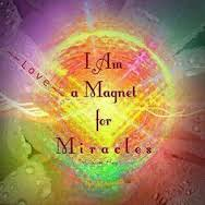I Am a Magnet for Miracles