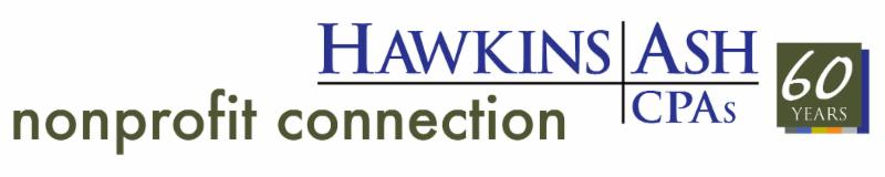 Nonprofit Connection Presented by Hawkins Ash CPAs