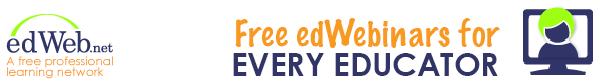 edWeb.net - Free edWebinars for Every Educator
