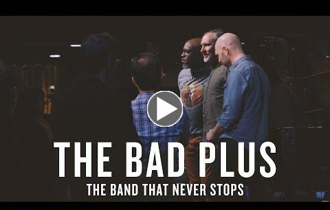 The Bad Plus - the band that never stops
