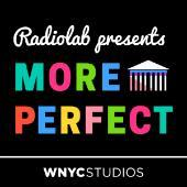 Radiolab presents More Perfect