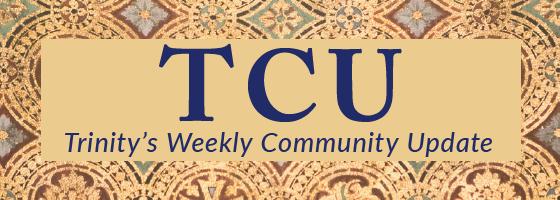 TCU_ Trinity_s Weekly Community Update