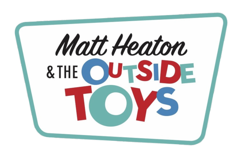 Matt Heaton and the Outside Toys