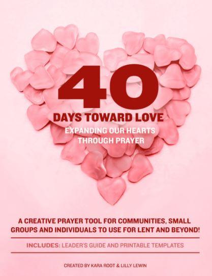 40 days toward love