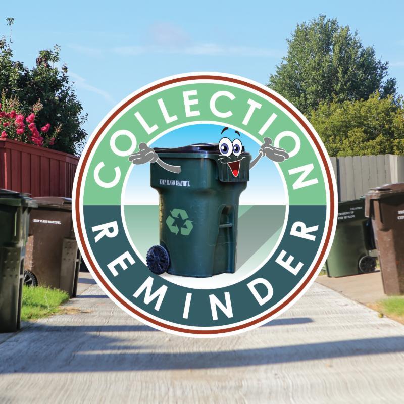 Trash Collection Reminder