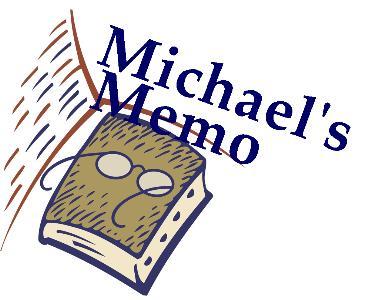 Michael's Memo
