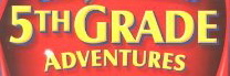 5th Gr Adventure Banner