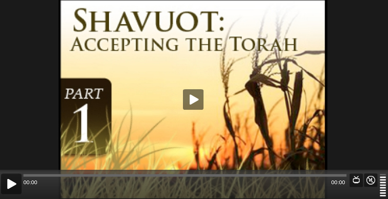 Shavuot: Accepting the Torah