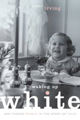Cover of Waking Up White