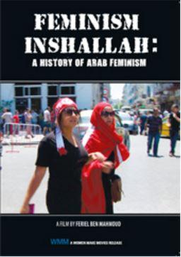 FEMINISM INSHALLAH A HISTORY OF ARAB FEMINISM
