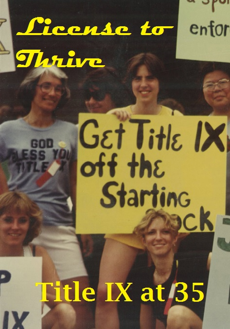 License to Thrive_ Title IX at 35