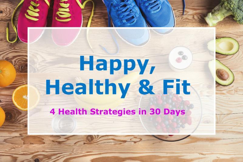 Happy Healthy Fit