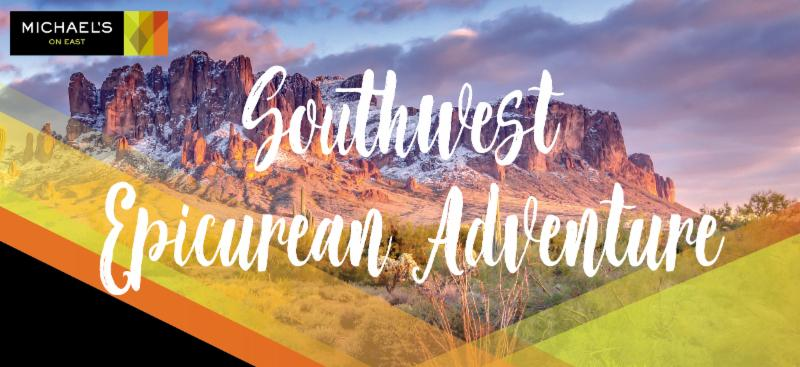 Southwest Epicurean Adventure