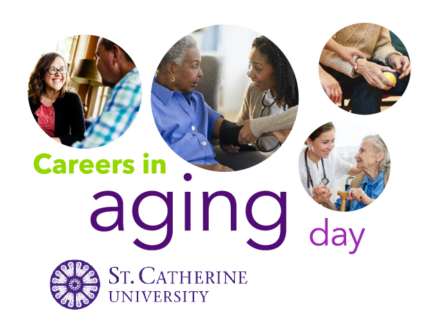 Careers in Aging Day St. Catherine University