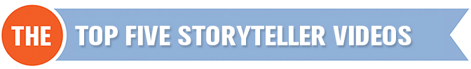top 5 storyteller viodes