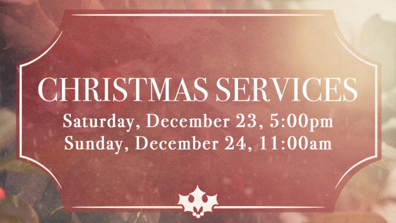Christmas Weekend Services