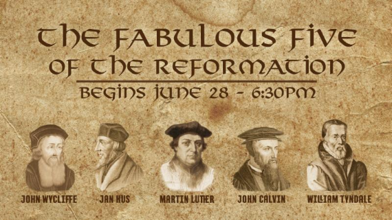 The Fab 5 of the Reformation