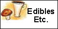 Edibles_ Etc