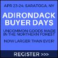 Adirondack Buyer Days