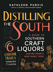 Book cover_ Distilling the South A Guide to Southern Craft Liquors by Kathleen Purvis