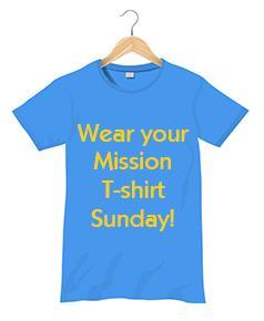 Mission T-shirt Sunday