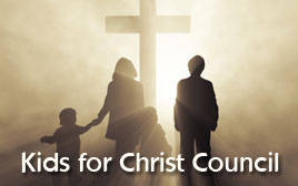 Kids for Christ Council