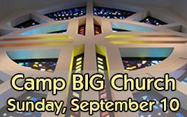 Camp BIG Church