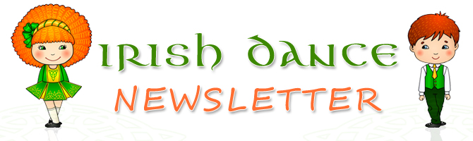 Irish Dance Newsletter