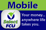 Select FCU Mobile App to Manage Your Money on the Go