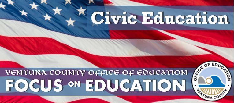 Civic Education in Ventura County Schools