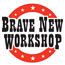 Brave New Workshop Two _2_ tickets