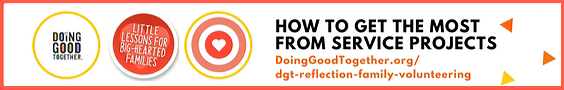 DGT Reflection Activities for Family Volunteering