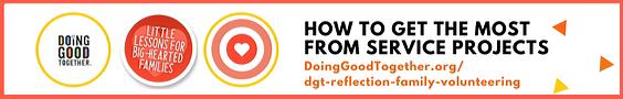 DGT Reflection Activities for Family Volunteering