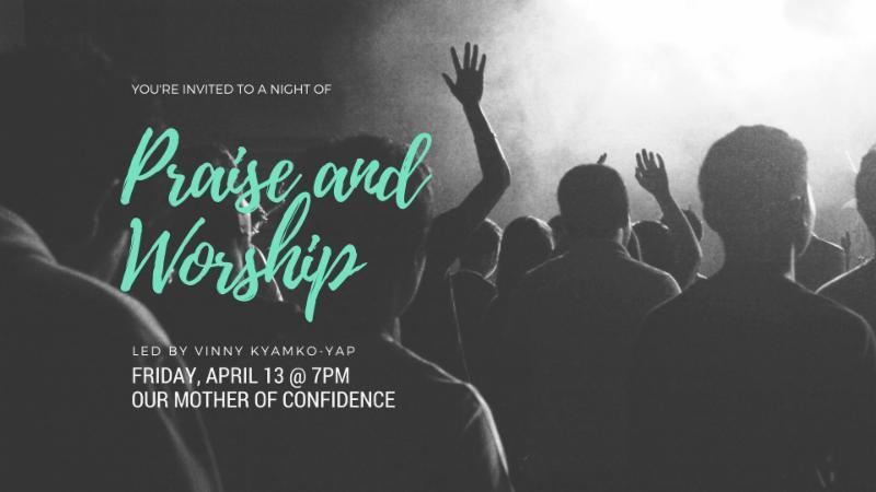 Praise and Worship April