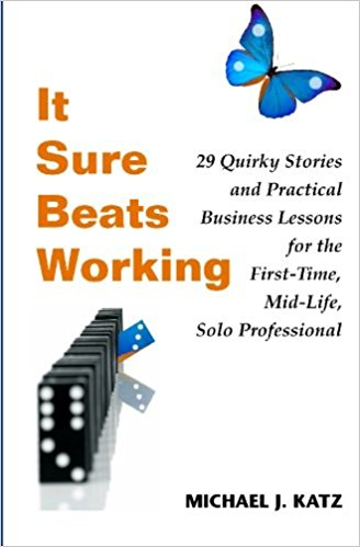 It Sure Beats Working by Michael Katz