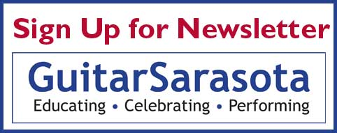 Sign up for GuitarSarasota's Newsletter in Sarasota, Florida