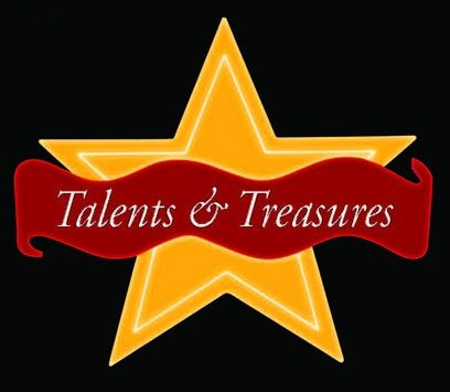 Talents and Treasures