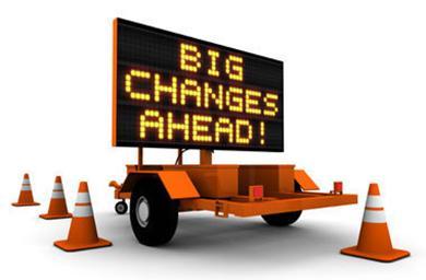 big changes ahead