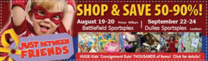 Just Between Friends Consignment Sale: Sept 23-24