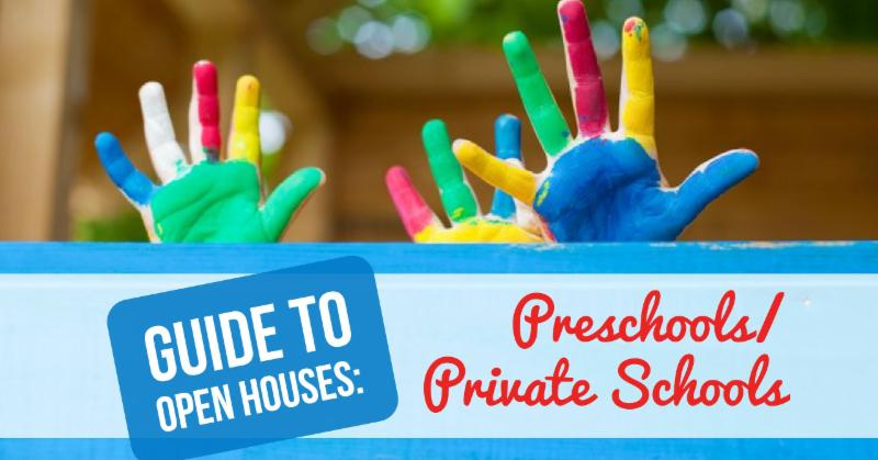 Guide to Open Houses: Preschools/Private Schools