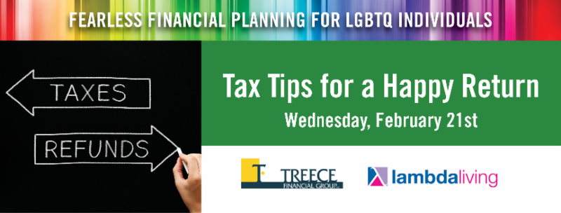 February 21: Tax Tips for a Happy Return