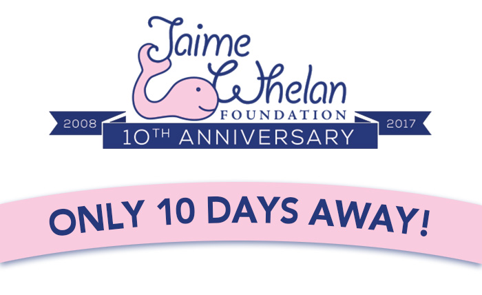 Reminder 10th Annual Jaime Whelan Foundation Fundraiser Is On 9 30