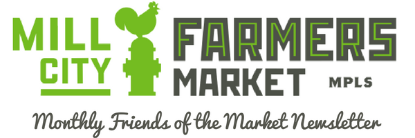 Mill City Farmers Market Friends of the Market Newsletter