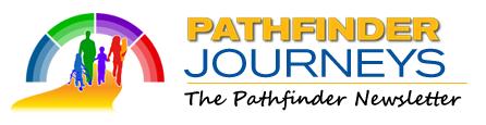 Pathfinder Journeys - The Pathfinder Newsletter