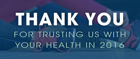 Thank you for trusting us with your health in 2016